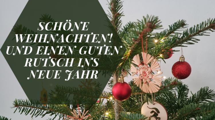 Schöne Weihnachten! und einen guten Rutsch ins neue Jahr