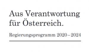 Aus Verantwortung für Österreich. Regierungsprogramm 2020-2024