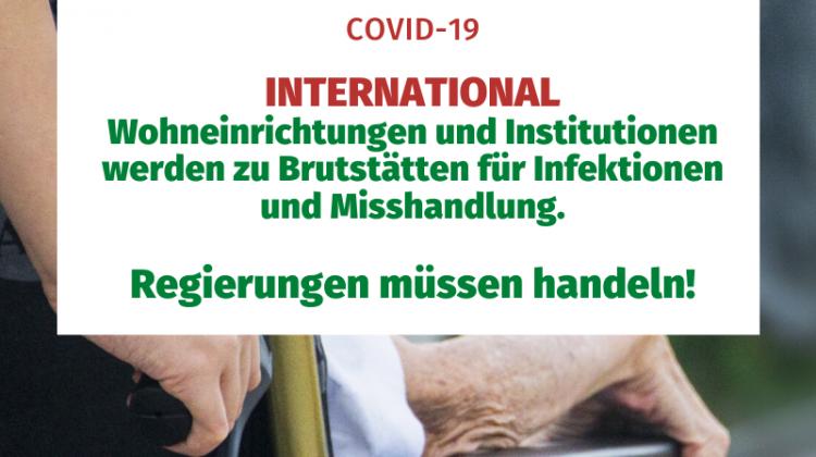 International: Wohneinrichtungen und Instituationen werden zu Brutstätten für Infektionen und Misshandlung