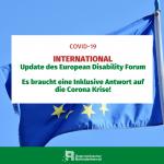 International Update des European Disability Forum. Es brauch eine inklusive Antwrot auf die Corona Krise!