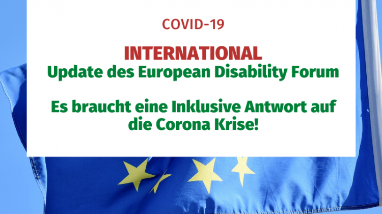 International Update des European Disability Forum. Es brauch eine inklusive Antwrot auf die Corona Krise!