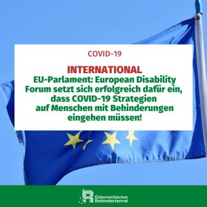International EU-Parlament: European Disability Forum setzt sich erfolgreich dafür ein, dass COVID-19 Strategien auf Menschen mit Behinderugnen eingehen müssen!