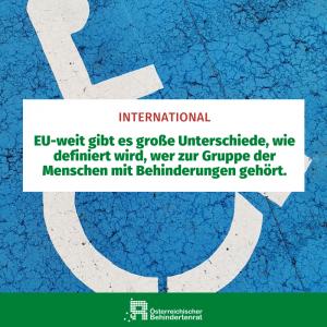 EU-weit gibt es große Unterschiede, wie definiert wird, wer zur Gruppe der Menschen mit Behinderungen gehört.
