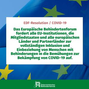 Das Europäische Behindertenforum fordert alle EU-Institutionen, die Mitgliedstaaten und alle europäischen Länder und Partnerländer zur vollständigen Inklusion und Einbeziehung von Menschen mit Behinderungen in die Bemühungen zur Bekämpfung von COVID-19 auf.