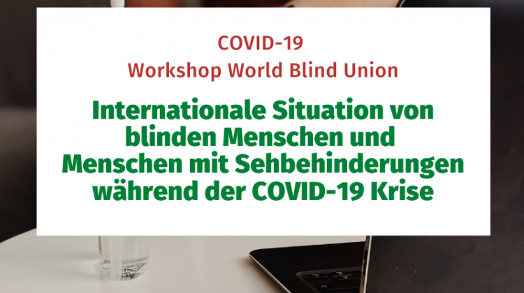 COVID-19 Workshop World Blind Union