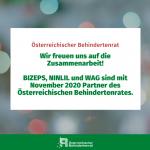 Wir freuen uns auf die Zusammenarbeit! Bizeps, Ninlil und WAG sind mit November 2020 Partner des Österreichischen Behindertenrates
