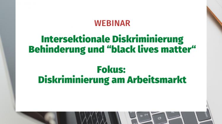 """Intersektionale Diskriminierung Behinderung und """"black lives matter"""" Fokus: Diskriminierung am Arbeitsmarkt"""